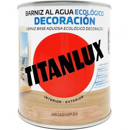 Barniz ECO al Agua Titanlux. Barniz ecológico decoración muebles y maderas Barniz al agua ecológico Titan.