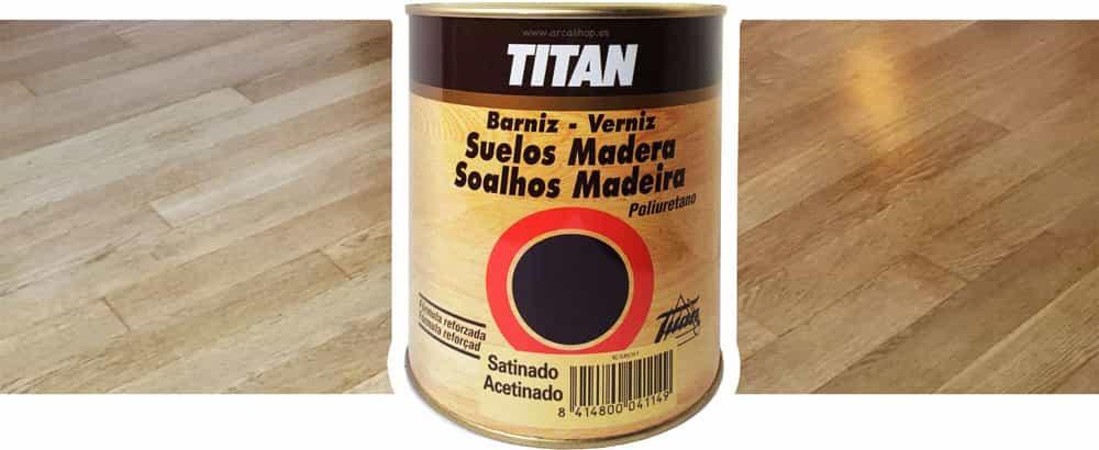 Especial suelos barniz poliuretano titanlux incoloro - Pintura para suelos de madera ...